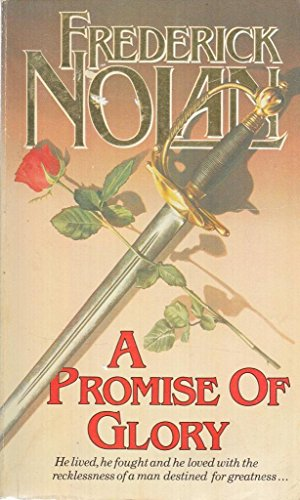 Promise of Glory (Call to arms) By Frederick Nolan