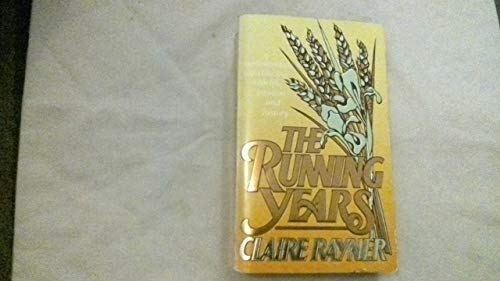 The Running Years By Claire Rayner