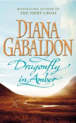 Dragonfly in Amber: (Outlander 2) by Diana Gabaldon