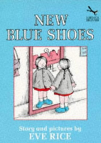 New Blue Shoes By Eve Rice