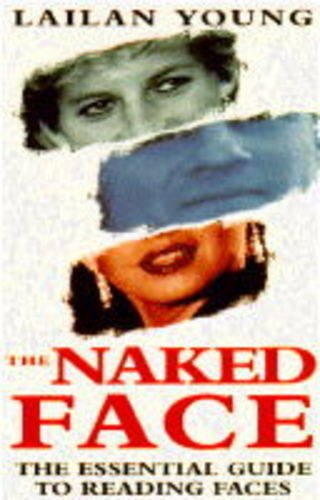 The Naked Face By Lailan Young