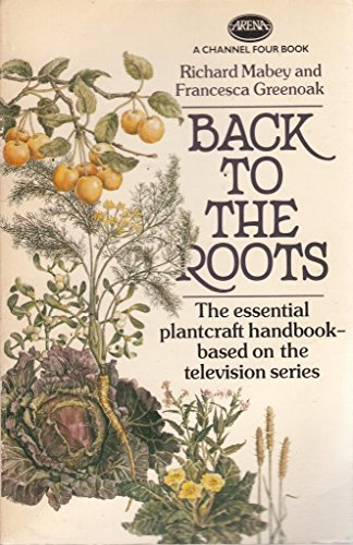 Back to the Roots (Arena Books) By Francesca Greenoak