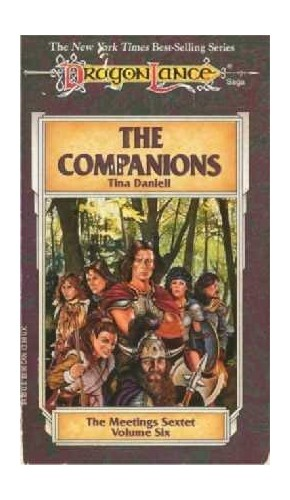 The Companions (Dragonlance: The Meetings Sextet) By Tina Daniell