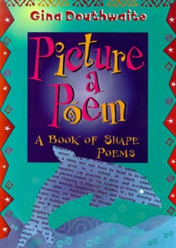 Picture A Poem By Gina Douthwaite