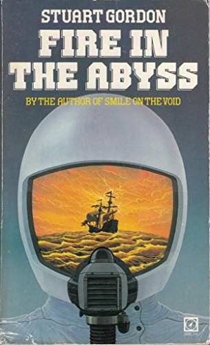 Fire in the Abyss By Stuart Gordon
