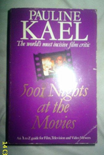5001 Nights at the Movies By Pauline Kael