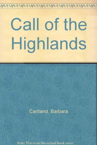 Call of the Highlands By Barbara Cartland