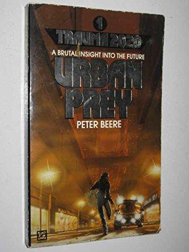 Urban Prey By Peter Beere