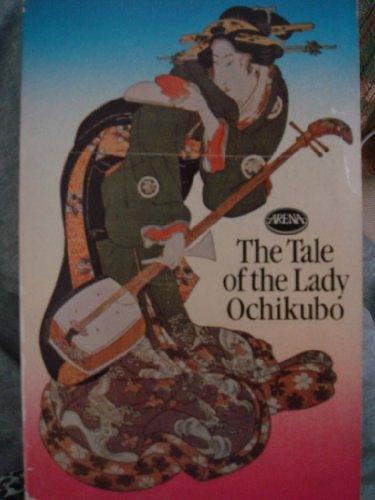 Tale of the Lady Ochikubo By Translated by W. Whitehouse