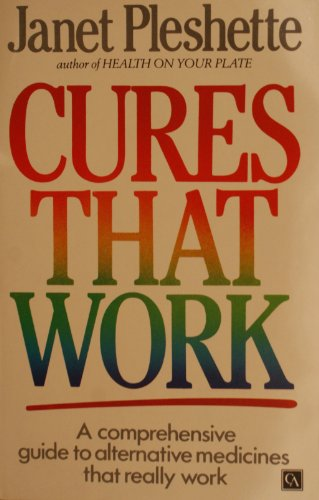 Cures That Work By Janet Pleshette