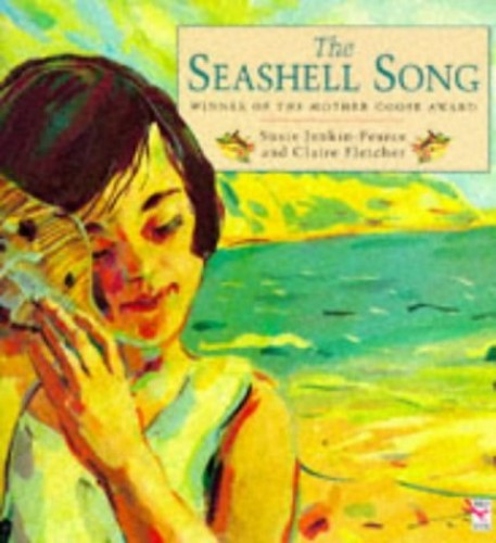 The Seashell Song By Susie Jenkin-Pearce