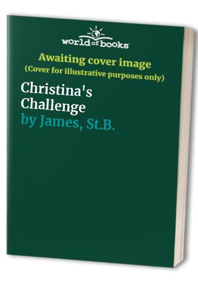 Christina's Challenge By St.B. James