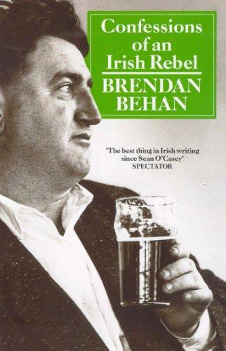 Confessions Of An Irish Rebel von Brendan Behan
