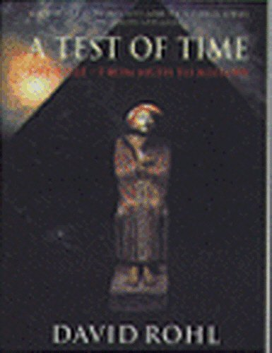 A Test of Time: v. 1: The Bible - From Myth to History by David M. Rohl