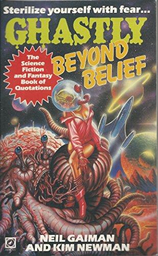 Ghastly Beyond Belief By Edited by Neil Gaiman