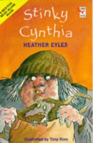 Stinky Cynthia By Heather Eyles