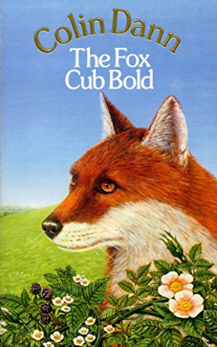 The Fox Cub Bold (Farthing Wood) By Colin Dann