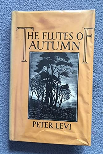 The Flutes of Autumn By Peter Levi