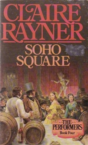Soho Square By Claire Rayner