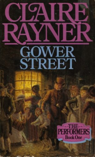 Gower Street (Performers) By Claire Rayner