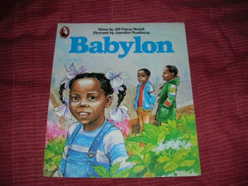 Babylon By Jill Paton Walsh