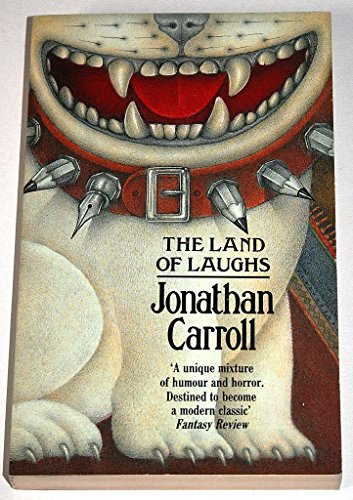 The Land of Laughs By Jonathan Carroll
