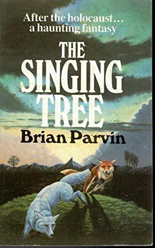 Singing Tree By Brian Parvin