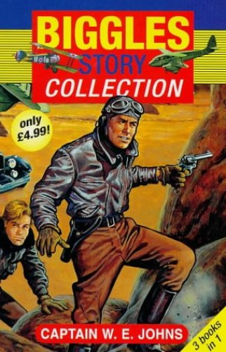 Biggles Story Collection By W. E. Johns