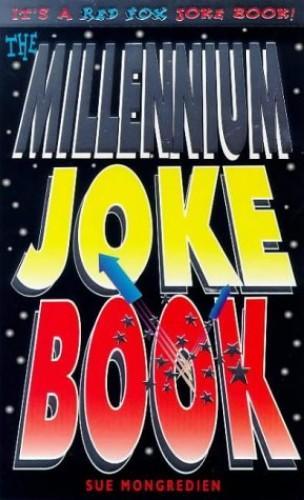 The Millenium Joke Book By Sue Mongredien