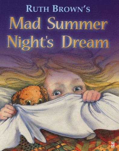 A Madsummer Night's Dream By Ruth Brown
