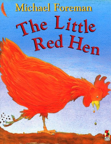 Little Red Hen By Michael Foreman