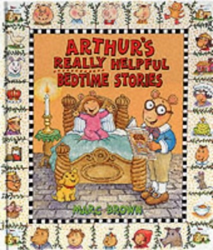 Arthur's Really Helpful Bedtime Stories By Marc Brown
