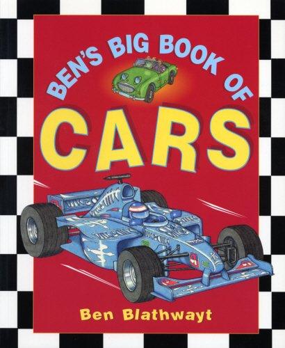 Ben's Big Book Of Cars by Benedict Blathwayt
