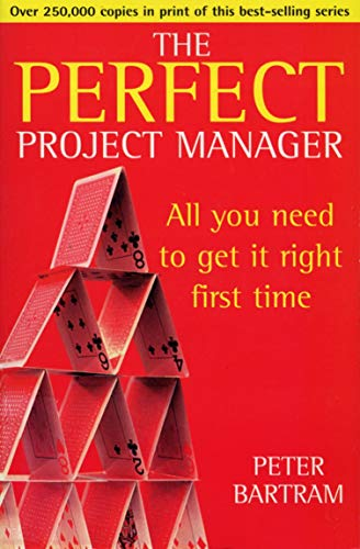 Perfect Project Manager By Peter Bartram