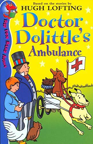Dr Dolittle's Ambulance By Hugh Lofting