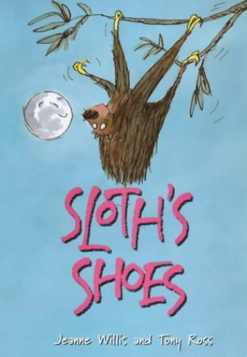 Sloths Shoes By Jeanne Willis