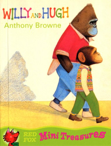 Willy And Hugh (Red Fox Mini Treasure) By Anthony Browne