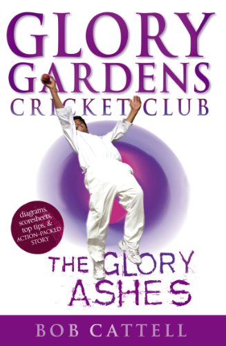 Glory Gardens 8 - The Glory Ashes By Bob Cattell