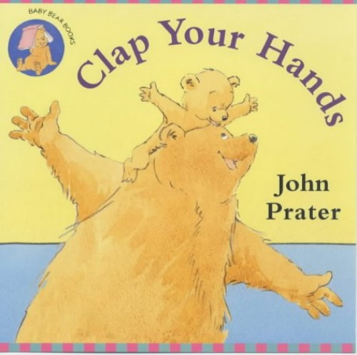 Clap Your Hands By John Prater