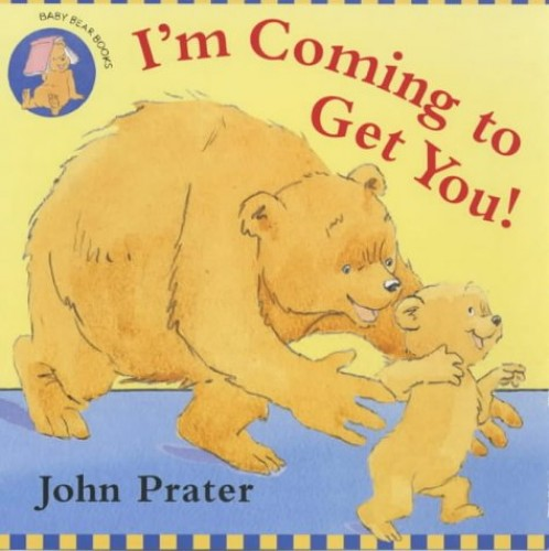 I'm Coming To Get You By John Prater