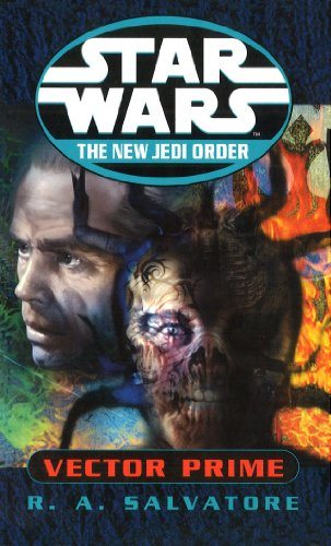 Star Wars: The New Jedi Order - Vector Prime By R A Salvatore
