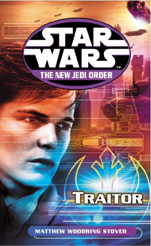 Star Wars: The New Jedi Order - Traitor by Matthew Woodring Stover