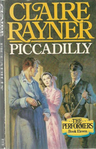 Piccadilly By Claire Rayner