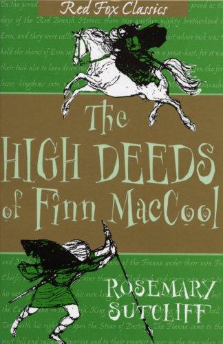 The High Deeds of Finn MacCool By Rosemary Sutcliff
