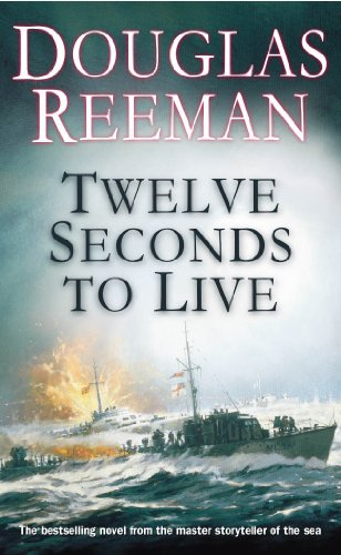 Twelve Seconds to Live by Douglas Reeman