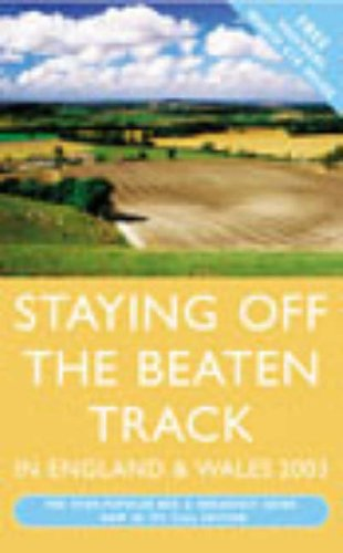 Staying Off the Beaten Track 2003 By Elizabeth Gundrey