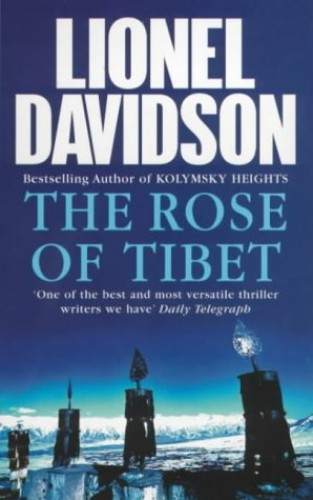 The Rose of Tibet By Lionel Davidson