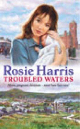 Troubled Waters By Rosie Harris