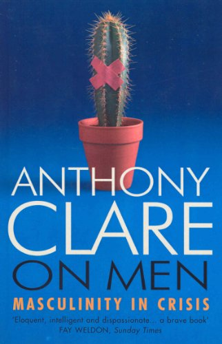 On Men By Anthony W. Clare