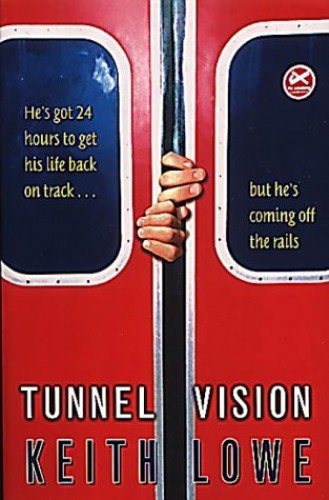 Tunnel Vision By Keith Lowe